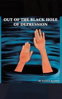 out-black-hole-depression-wanda-rainey-paperback-cover-art